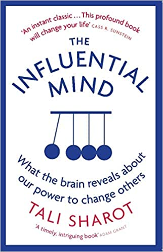 The Influential Mind: What the Brain Reveals About Our Power to Change Others - Paperback