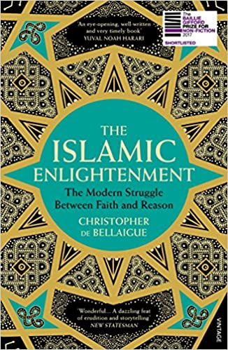 The Islamic Enlightenment: The Modern Struggle Between Faith and Reason - Paperback