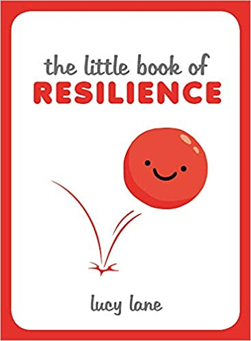 The Little Book of Resilience - Hardcover