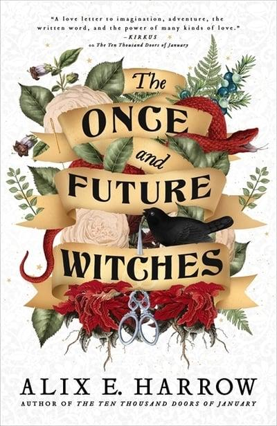 The Once and Future Witches - Trade Paperback