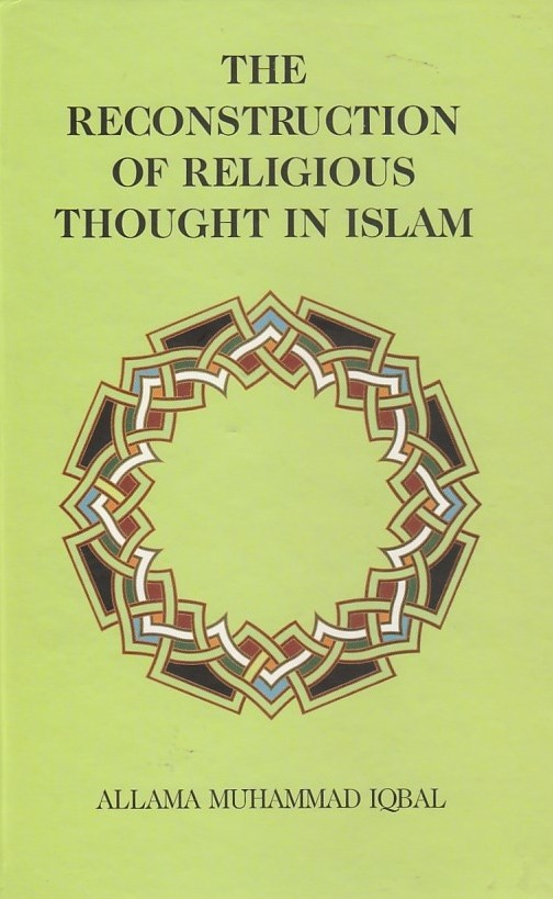 The Reconstruction Of Religious Thought In Islam - Hardcover