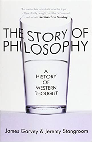 The Story of Philosophy: A History of Western Thought - Paperback