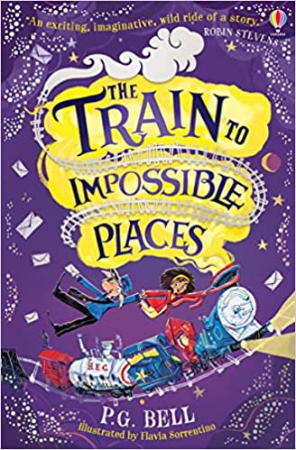 The Train to Impossible Places - Paperback