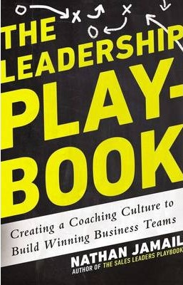 The Uc Leadership Playbook: Creating a Coaching Culture to Build Winning Business Teams - Paperback