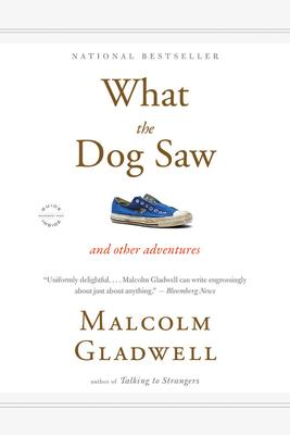 What the Dog Saw : And Other Adventures - Paperback