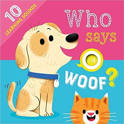 Who Says Woof? Hardcover