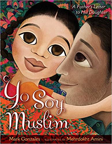 Yo Soy Muslim: A Father's Letter to His Daughter - Hardcover