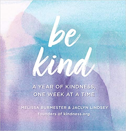 Be Kind: A Year of Kindness,