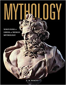 Mythology: Who's Who in Greek and Roman Mytholog
