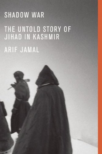 Shadow War: The Untold Story of Jihad in Kashmir