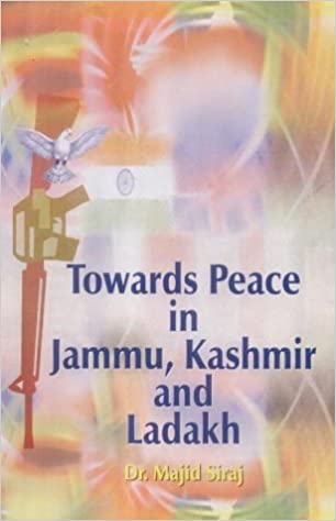 Towards Peace in Jammu and Kashmir
