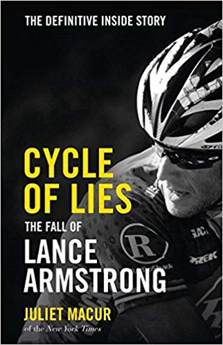 Cycle of Lies: The Fall of Lance Armstrong -