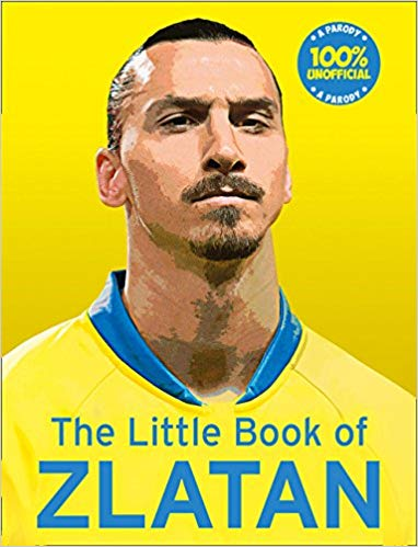The Little Book of Zlatan -