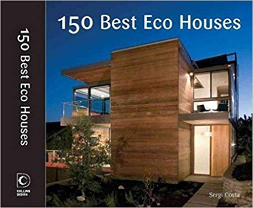 150 Best Eco House Ideas -