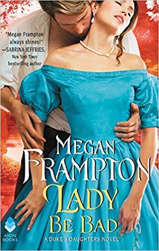 Lady Be Bad: A Duke's Daughters Novel