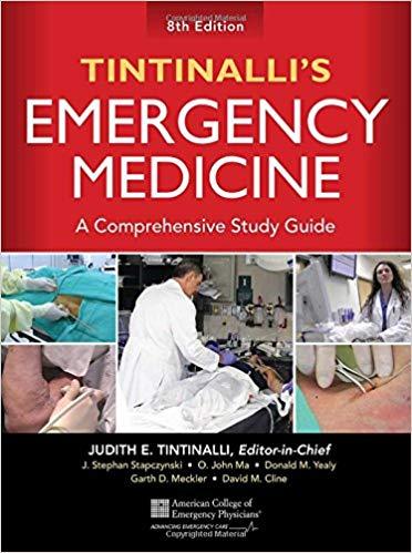 Tintinalli's Emergency Medicine: A Comprehensive Study Guide -