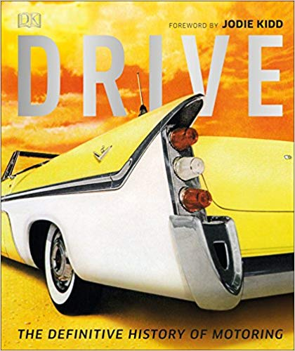 Drive: The Definitive History of Motoring -
