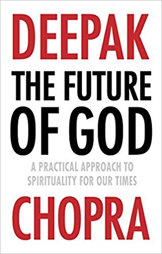 The Future of God: A practical approach to Spirituality for our times -
