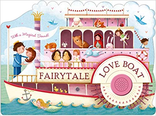 Fairytale Love Boat (Shaped Board Books)