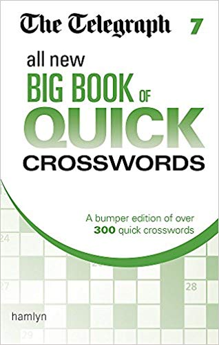 The Telegraph All New Big Book of Quick Crosswords 7 (Telegraph Puzzle Books)