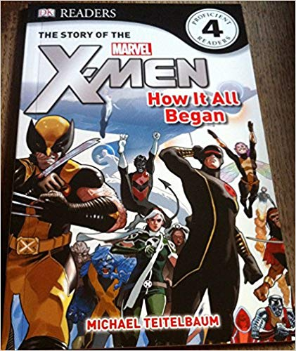 The Story Of The X-men (x-men Readers)