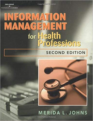 Information Management for Health Care Professions -