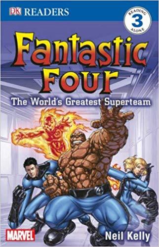 """Fantastic Four"": The World's Greatest Superteam: Level 3 Reader -"