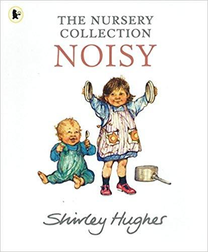 Noisy - The Nursery Collection