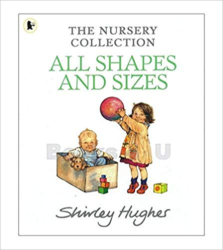 All Shapes And Sizes - The Nursery Collection