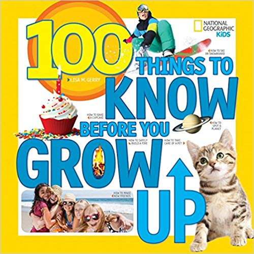 100 Things to Know Before You Grow Up