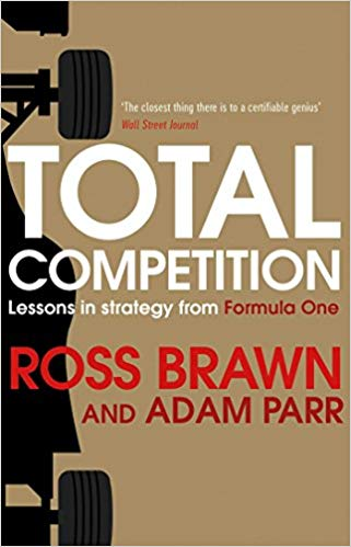 Total Competition: Lessons in Strategy from Formula One -