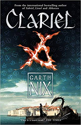 Clariel (The Old Kingdom): Prequel to the internationally bestselling fantasy series
