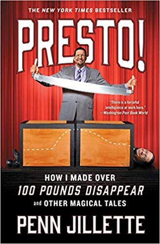Presto!: How I Made Over 100 Pounds Disappear and Other Magical Tales -