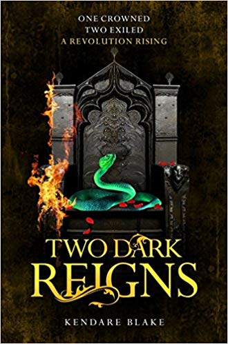 Two Dark Reigns (Three Dark Crowns)