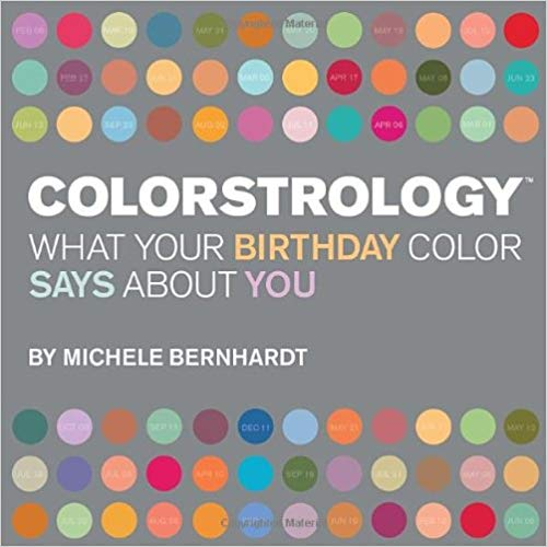 Colorstrology: What Your Birthday Colour Says About You -