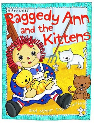 Raggedy Ann and the Kittens (Toy Stories)