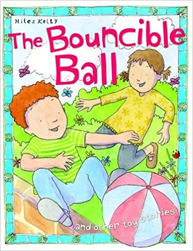 Toy Stories The Bouncible Ball and other stories