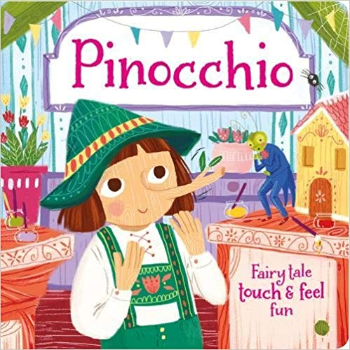 Pinocchio (Touch and Feel Fairy Tales) -