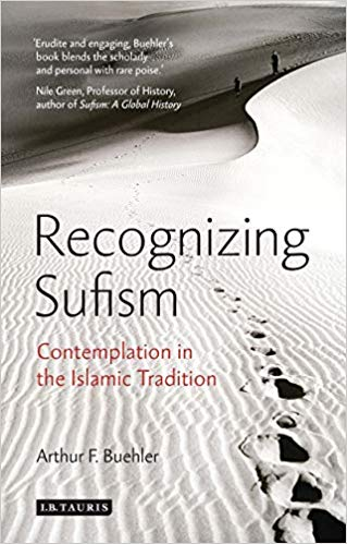 Recognizing Sufism: Contemplation in the Islamic Tradition -