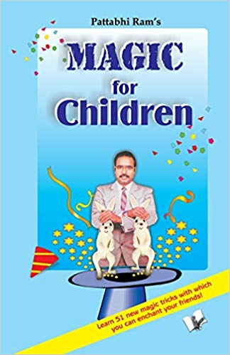 Magic For Children'S: Tricks Top Magicians Use To Entertain Children