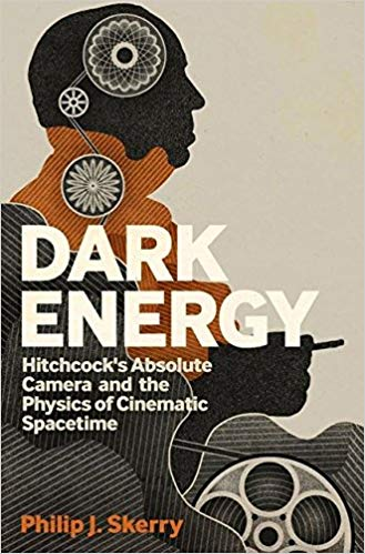 Dark Energy: Hitchcock's Absolute Camera and the Physics of Cinematic Spacetime -