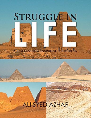 Struggle in Life: Challenging Inspiring Enduring -