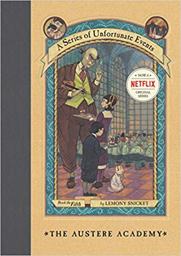 The Austere Academy (A Series of Unfortunate Events, Book 5) - (HB)