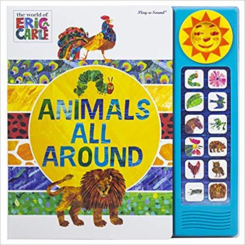 World of Eric Carle - Animals All Around Sound Book