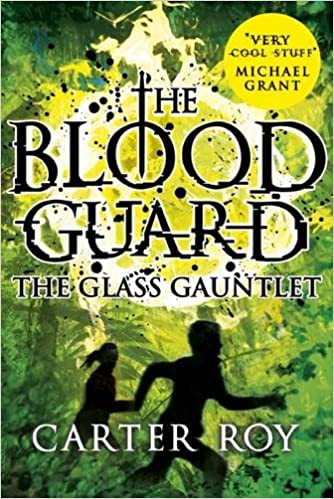The Glass Gauntlet (Blood Guard)