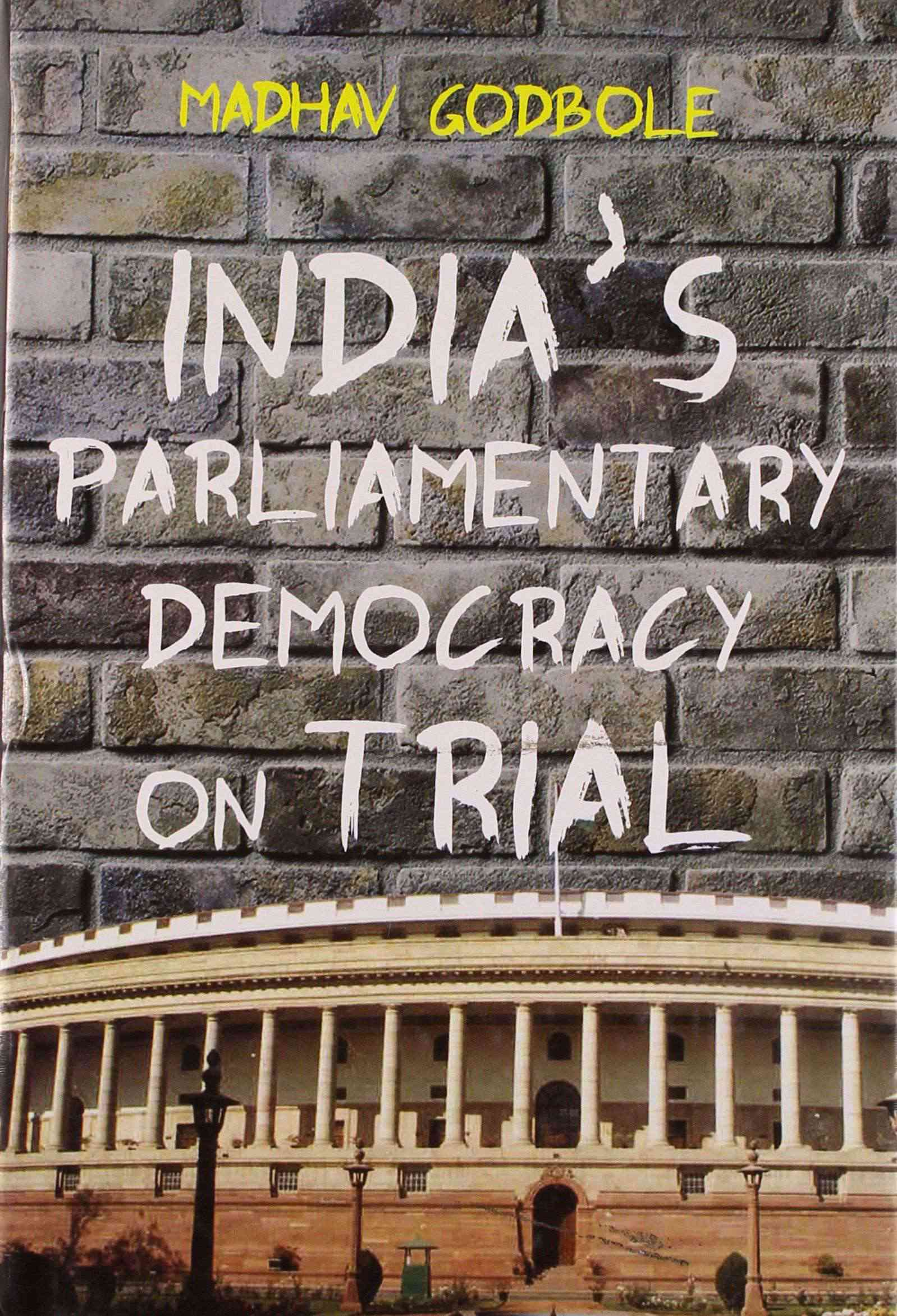 India's Parliamentary Democracy On Trial