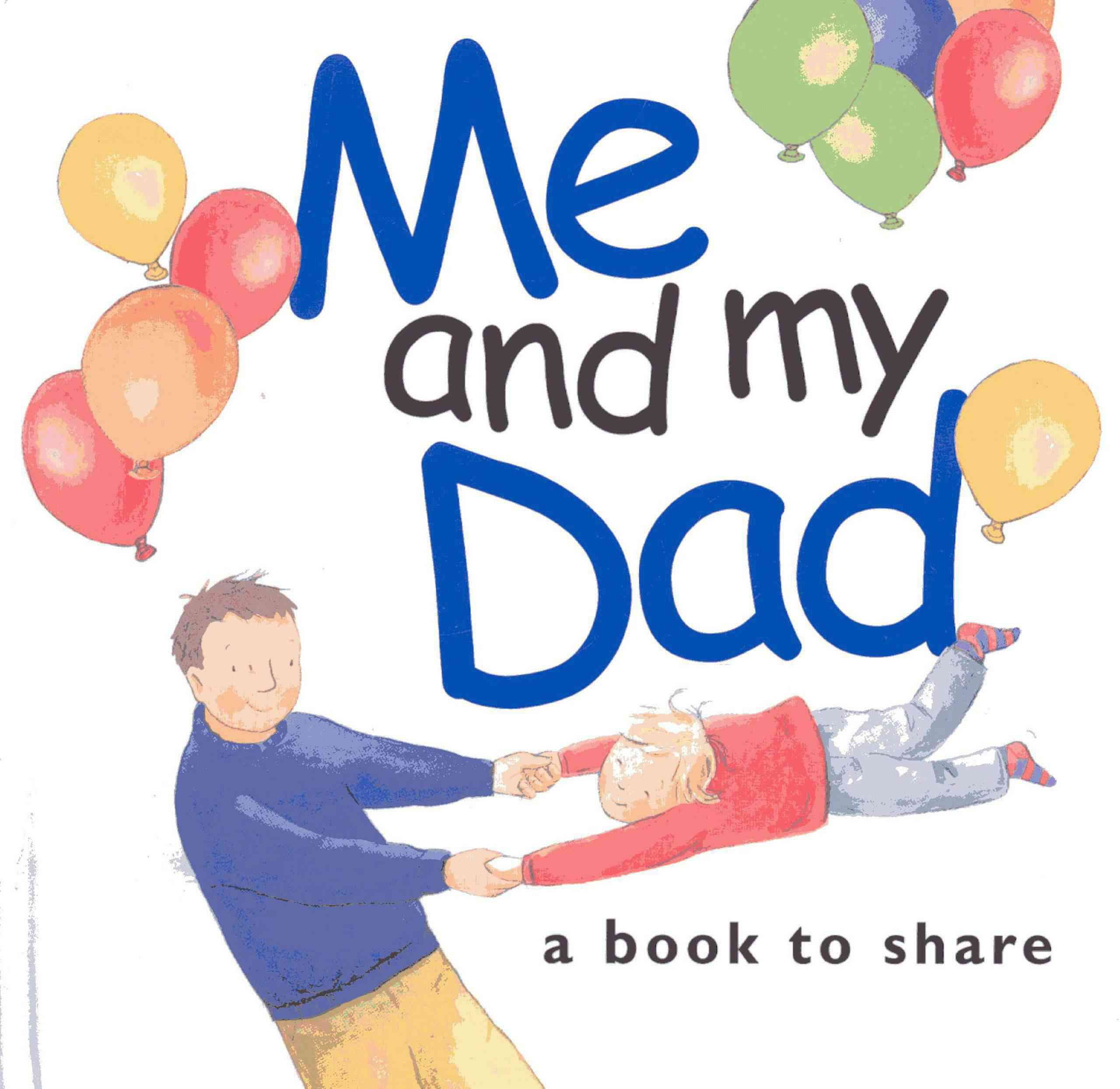 Me and My Dad: 1 Me & You Small