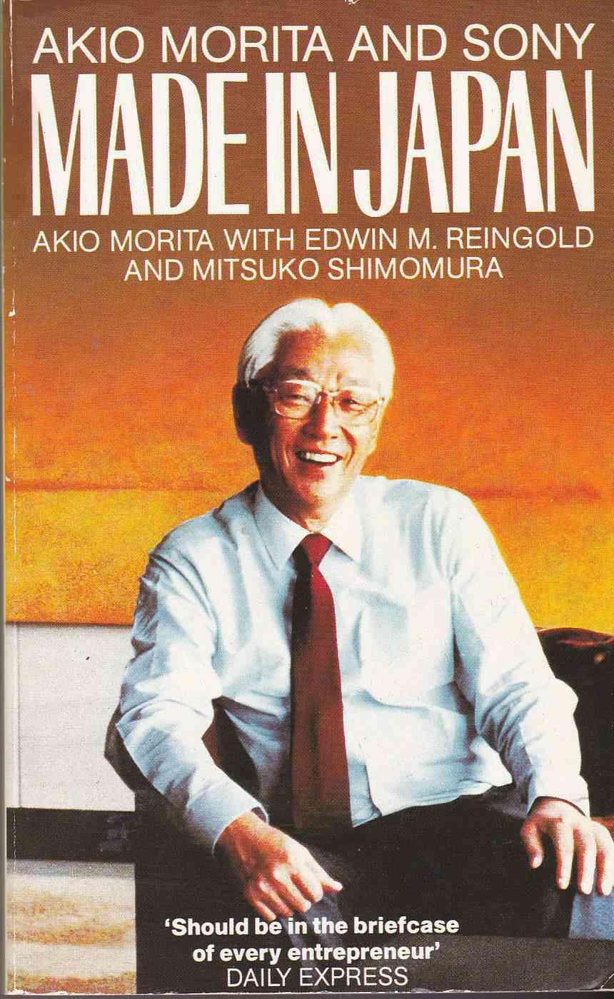 Made in Japan : Akio Morita and Sony