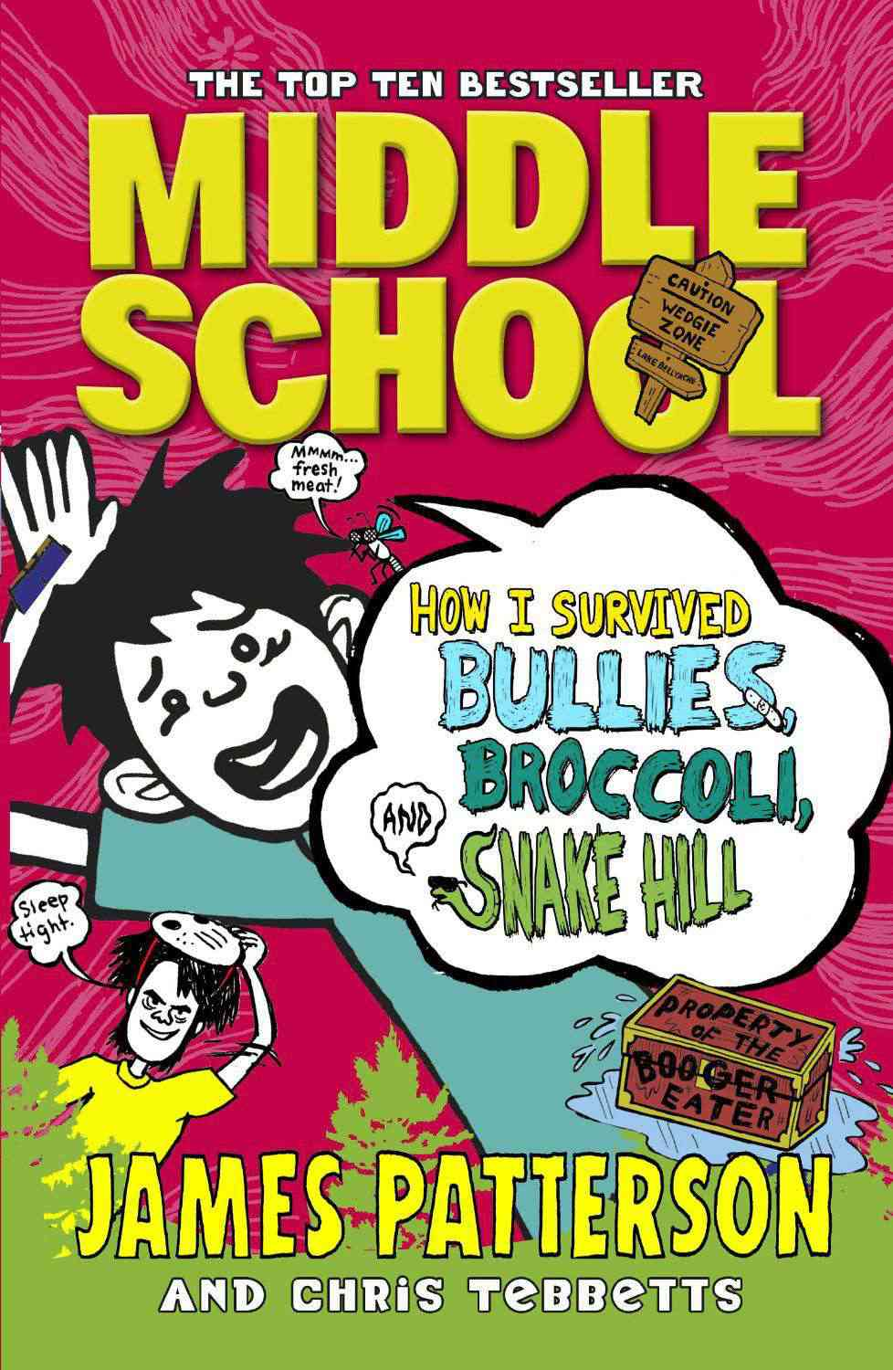 Middle School How I Survived Bullies Broccoli and Snake Hill Middle School 4