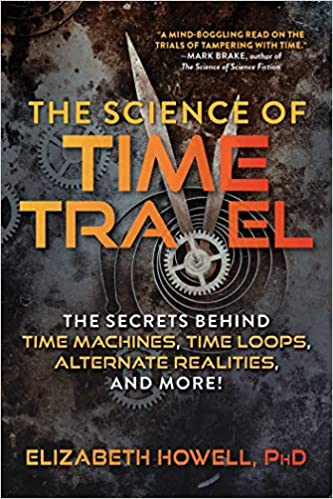 The Science of Time Travel